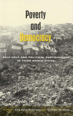 Poverty and Democracy: Self-Help and Political Participation in Third World Cities (Paperback)