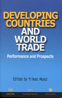 Developing Countries and World Trade: Performance and Prospects (Hardback)