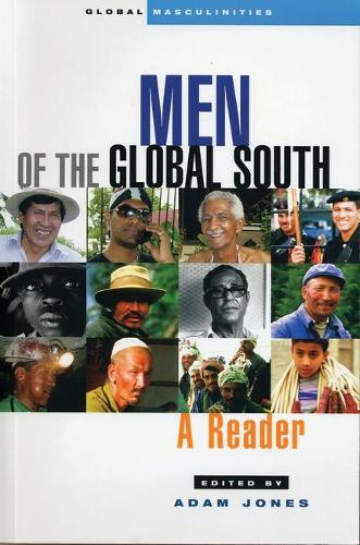 Men of the Global South: A Reader - Global Masculinities (Paperback)