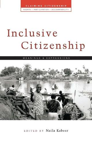 Inclusive Citizenship: Meanings and Expressions - Claiming Citizenship (Paperback)