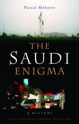 The Saudi Enigma: A History (Paperback)