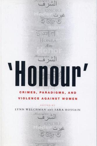 'Honour': Crimes, Paradigms, and Violence Against Women (Paperback)