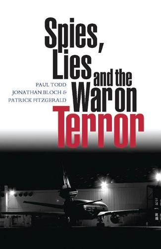 Spies, Lies and the War on Terror (Hardback)