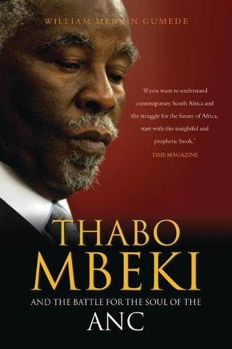 Thabo Mbeki and the Battle for the Soul of the ANC (Paperback)