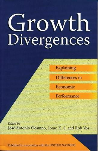 Growth Divergences: Explaining Differences in Economic Performance (Paperback)