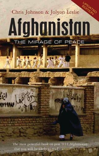Afghanistan: The Mirage of Peace (Paperback)