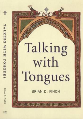 Talking with Tongues (Paperback)