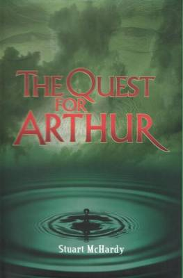 The Quest for Arthur - Quest for (Hardback)