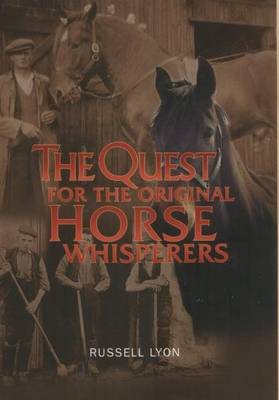 The Quest for the Original Horse Whisperers - Quest for (Paperback)