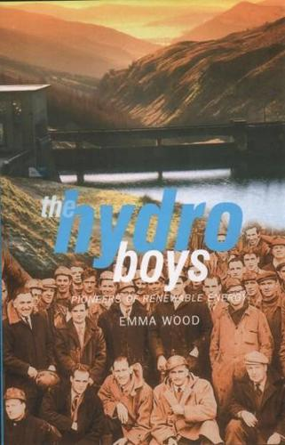 The Hydro Boys: Pioneers of Renewable Energy (Paperback)