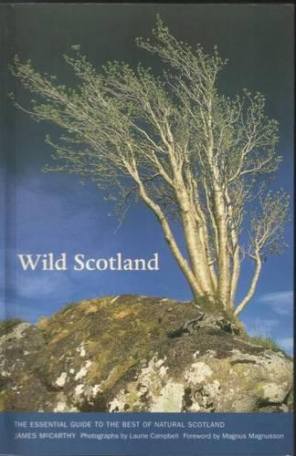 Wild Scotland: Essential Guide to the Best of Natural Scotland (Paperback)