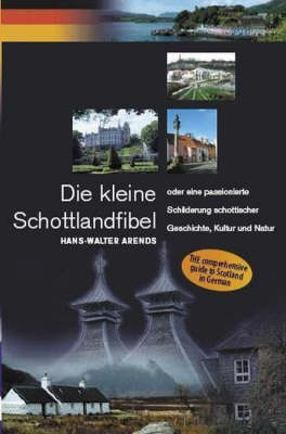 Die Kleine Schottlandfibel: Scotland Guide in German (Paperback)
