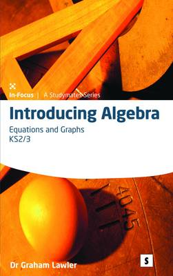 Introducing Algebra 4: 4: Equations and Graphs - Introducing Algebra 4 (Spiral bound)