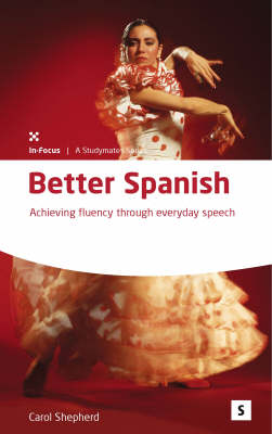 Better Spanish; Achieving fluency with everyday speech 3rd edition (Paperback)