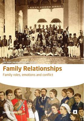 Family Relationships: Family Roles, Anger, Separation, Divorce, Conflict - Life Skills (Paperback)