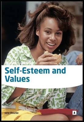 Self Esteem and Values: Enhancing Self Esteem in Individuals (Paperback)