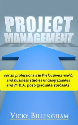 Project Management: How to Plan and Deliver a Successful Project (Paperback)