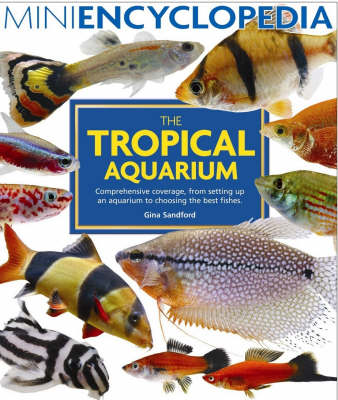 Mini Encyclopedia of the Tropical Aquarium (Paperback)