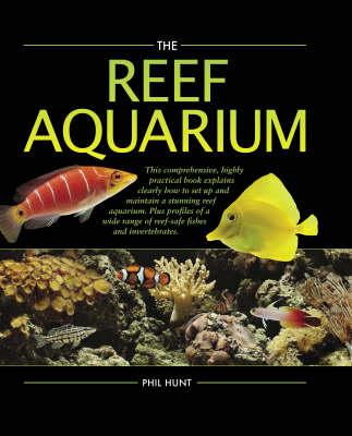 The Reef Aquarium (Hardback)