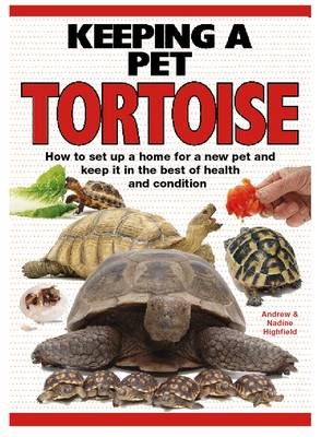 Keeping a Pet Tortoise (Hardback)