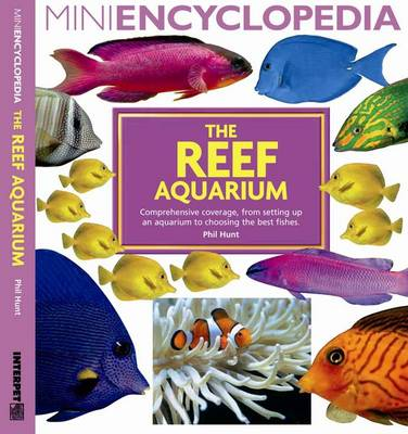 Mini Encyclopedia: The Reef Aquarium (Paperback)