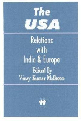 The USA, The: Relations with India and Europe (Paperback)