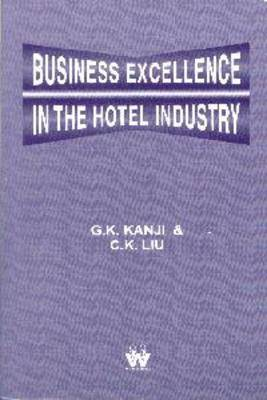 Business Excellence in the Hotel Industry (Paperback)
