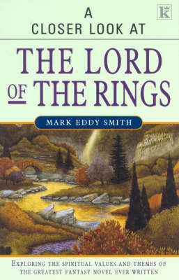 "A Closer Look at ""The Lord of the Rings"" (Paperback)"
