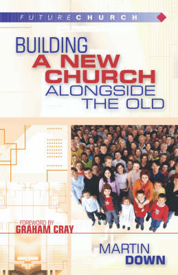 Building a New Church Alongside the Old (Paperback)