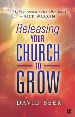 Releasing Your Church to Grow (Paperback)