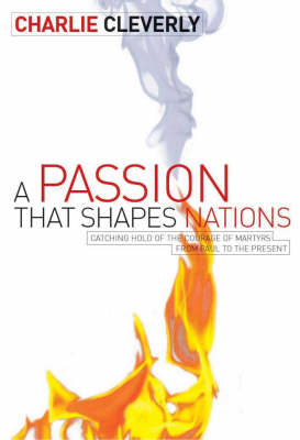 The Passion That Shapes Nations (Paperback)