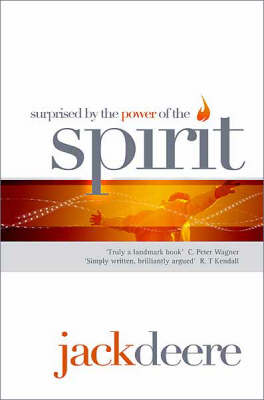 Surprised by the Power of the Holy Spirit (Paperback)