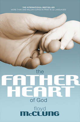 Father Heart of God (Paperback)