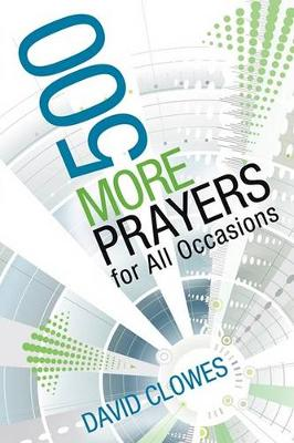 500 More Prayers for All Occasions (Paperback)