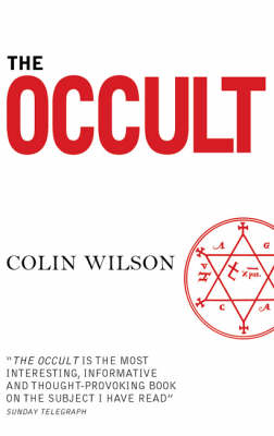 The Occult: The Ultimate Book for Those Who Would Walk with the Gods (Paperback)
