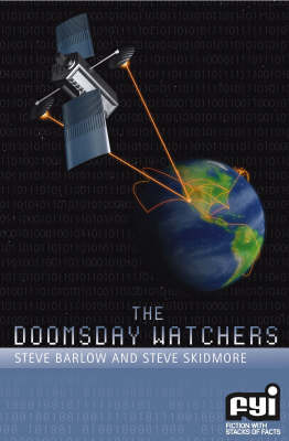 The Doomsday Watchers - FYI: Fiction with Stacks of Facts S. (Paperback)