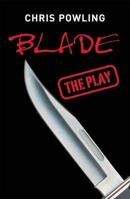 Blade: The Play - Plays (Paperback)