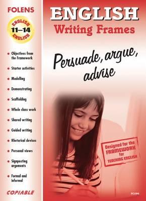 Frames for Writing: Persuade, Argue, Advise Book CD & SL