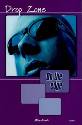 On the Edge: Level A Set 1 Book 5 Drop Zone (Paperback)