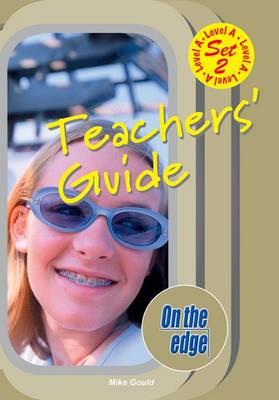 On the edge: Level A Set 2 - Teacher Book - On the edge (Paperback)