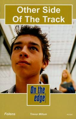 On the edge: Level C Set 2 Book 1 Other Side of the Track - On the edge (Paperback)
