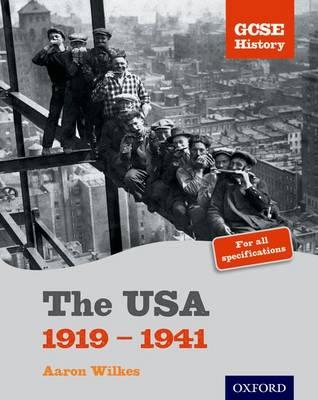 GCSE History: The USA 1919-1941 Student Book - GCSE History (Paperback)