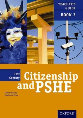 21st Century Citizenship & PSHE: Teacher File Book 3 - 21st Century Citizenship & PSHE (Paperback)