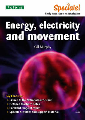 Secondary Specials!: Science- Energy, Electricity and Movement (Paperback)