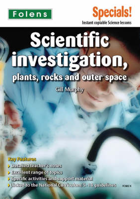 Secondary Specials!: Science- Scientific Investigation, Plants, Rocks and Outer Space (Paperback)
