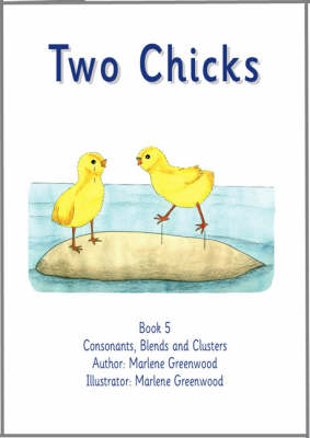 Two Chicks - Consonants, Blends and Clusters Series No. 14 (Paperback)