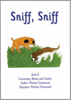 Sniff, Sniff - Consonants, Blends and Clusters Series No. 8 (Paperback)