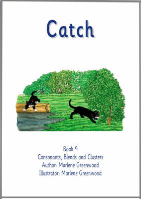 Catch - Consonants, Blends and Clusters Series No. 9 (Paperback)