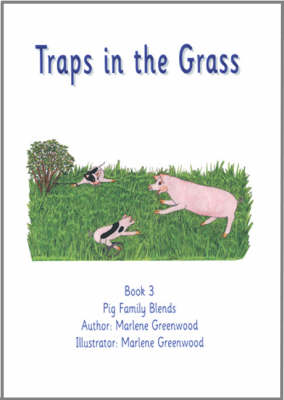 Traps in the Grass - Pig Family Blends Series No. 3 (Paperback)