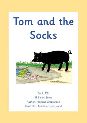 Tom and the Socks - B Extra Series No. 12 (Paperback)